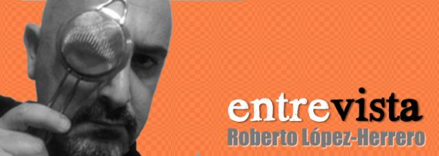 Entrevista-Roberto-Lopez-Herrero