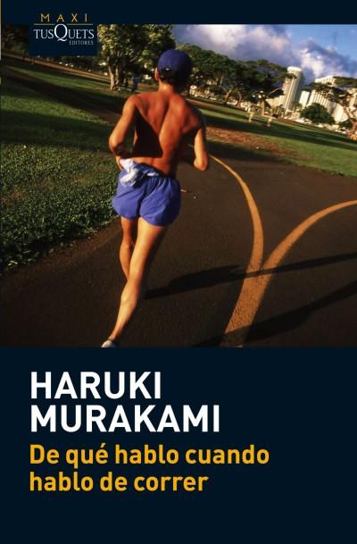 De_que_hablo_cuando_hablo_de_correr_haruki_Muakami
