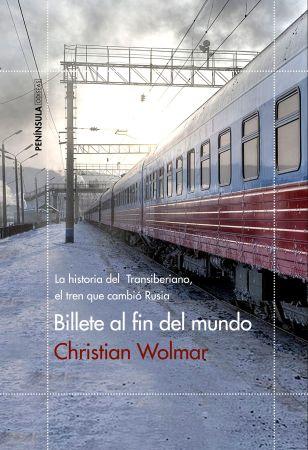 portada_billete-al-fin-del-mundo_christian-wolmar_201612121106